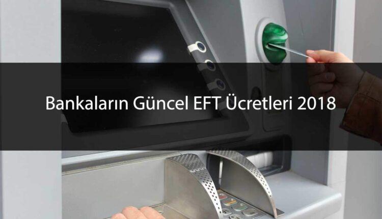 Bankalar ve EFT Ücretleri