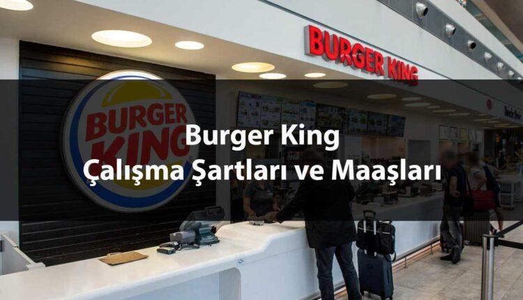 Burger King Maaşları