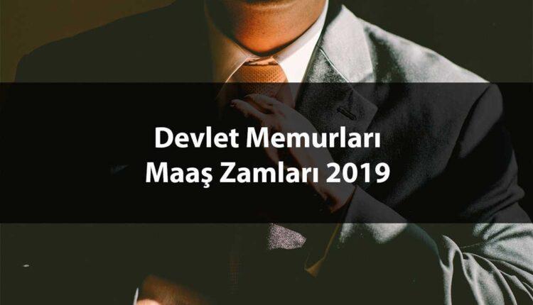 2019 Yılı Devlet Memuru Maaşları