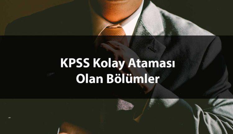 KPSS de Kolay Atanan Bölümler
