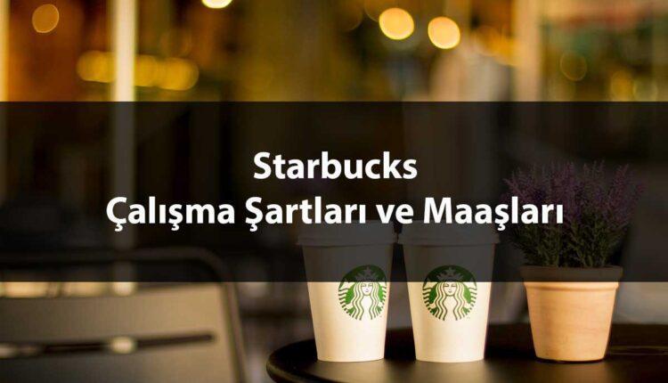 Starbucks Çalışma Şartları