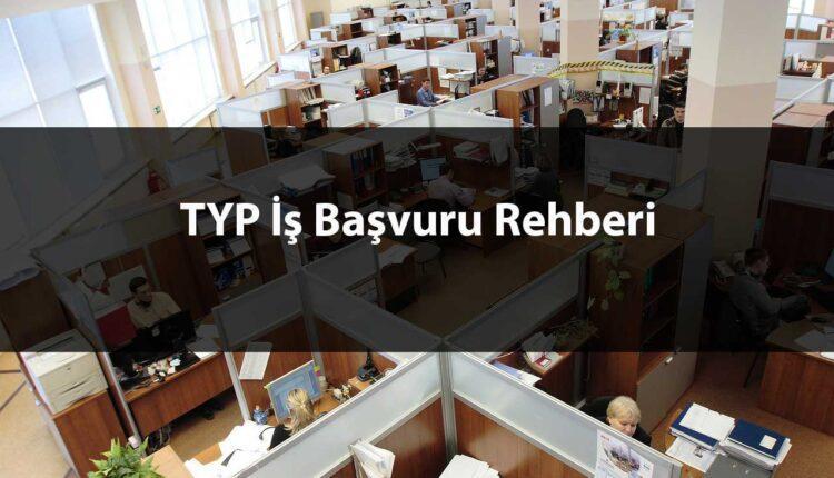 TYP İş Başvurusu Şartları Nedir?